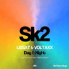 Lissat & Voltaxx - Day & Night