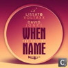 Lissat & Voltaxx vs. David Jones - When You Call My Name