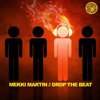 Mekki Martin – Drop The Beat