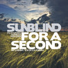 Sundblind - For A Second